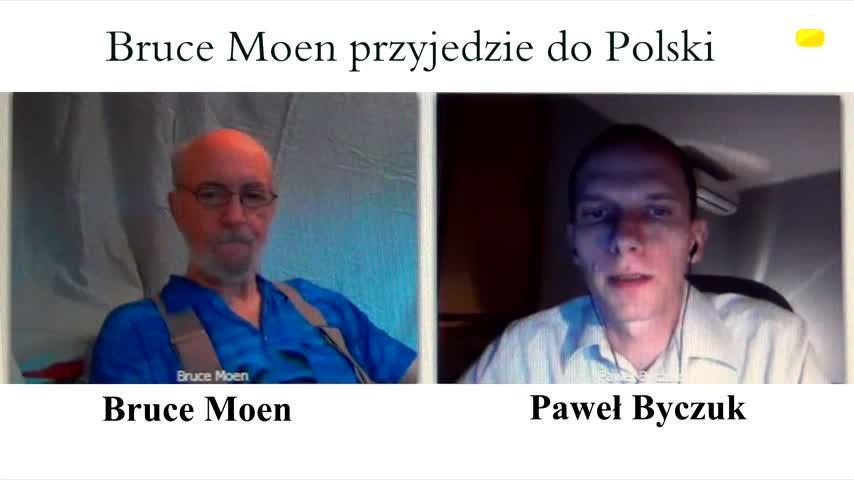 Bruce Moen przyjedzie do Polski
